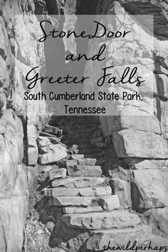 Directions and information on Stone Door & Greeter Falls Hiking Trails in South Cumberland State Park, TN Tennessee + Hiking + Waterfalls