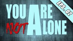 Kabar Orang Meninggal  // YOU ARE NOT ALONE - Eps. 2