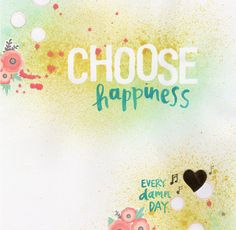 Amy Tangerine Choose Happiness Free Printable