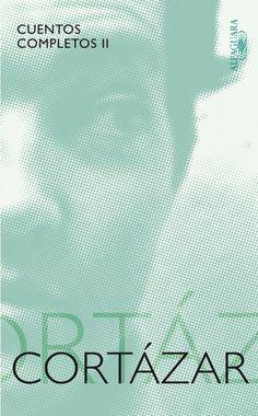 Julio Cortazar - Cuentos completos II