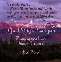 Good Night Everyone, God Bless You! Good Night Family, Good Night Sister, Good Night Everyone, Good Night Friends, Good Night Sweet Dreams, Real Friends, Happy Good Night, Good Night Prayer Quotes, Beautiful Good Night Quotes