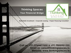 Thinking Spaces ‪#‎realestateinvestment‬ ‪#‎corporateleasing‬ ‪#‎projectfinancingconsultant‬