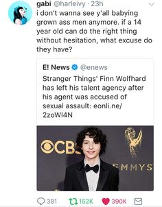 14 year old Finn Wolfhard immediately dropped his agent when allegations of sexual exploitation were brought to light.
