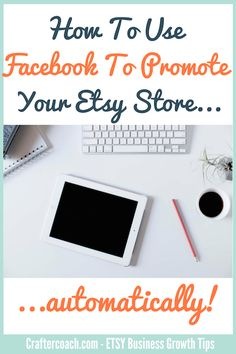 Maximise your Facebook potential to send customers to your Etsy store. Learn the What, When, Why & How of Facebook Posts For Etsy Sellers here...