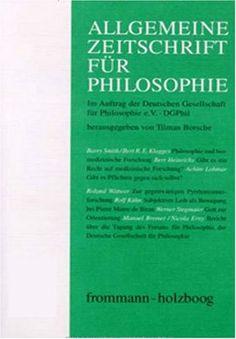 Allgemeine Zeitschrift Fuer Philosophie  http://www.allmagazinestore.com/allgemeine-zeitschrift-fuer-philosophie-2/