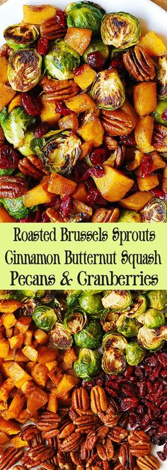 Roasted Brussels Sprouts Cinnamon Butternut Squash Pecans and Cranberries