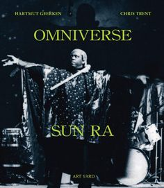 The Wire Shop - Omniverse Sun Ra by Hartmut Geerken and Chris Trent