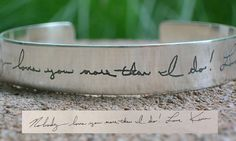 Turn your Letter, Note, or Card into a Treasured memory  Price includes 1 etched sterling cuff with your custom phrase, quote or love letter.