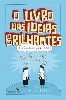 http://www.lerparadivertir.com/2016/08/o-livro-das-ideias-brilhantes-brothers.html
