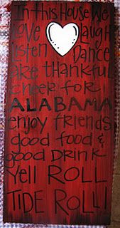 Got this for our house! Molly loves to yell Roll Tide! This artist is awesome and will make anything you want :)