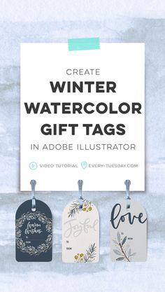 create winter watercolor gift tags in adobe illustrator Diy Christmas Tags, Watercolor Tips, Adobe Illustrator Tutorials, Lettering Tutorial, Graphic Design Tutorials, App, Gift Tags, Tuesday, Illustration