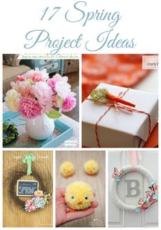 17 Spring project ideas to help bring Spring into your home!