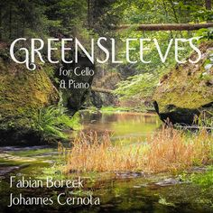 """""""Greensleeves"""" by Traditional Johannes Cernota Fabian Boreck added to Acoustic Covers Soft and Calm   Relax Study Concentrate and Meditate with cover of popular songs playlist on Spotify Game Of Thrones Theme, Wonderful Tonight, Moonlight Sonata, Take Five, Auld Lang Syne, Fields Of Gold, Acoustic Covers, Song Playlist, The Godfather"""