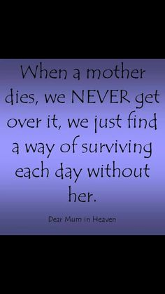 My Mum Edna Wentworth R I P. Mum You are still alive inside my heart 😥💙💔❤ Miss My Mom Quotes, Mom In Heaven Quotes, Mom Quotes From Daughter, Missing Mom In Heaven, Love My Mom Quotes, Mom I Miss You, I Love Mom, I Miss My Family, Tu Me Manques