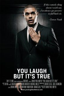 You Laugh But It's True (2011) Poster