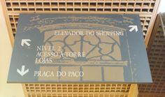Wayfinding - Directional sign - Paço do Ouvidor - Centro (RJ) - Brazil # Brazilian design