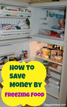 How to Save Money By Freezing Food #freezer #frugal