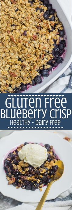 This Healthy Blueberry Crisp recipe is gluten/dairy free, and sweetened with just maple syrup. Naturally sweet & delicious it's the perfect healthy dessert. #healthy #glutenfree #dairyfree #dessert #blueberry #blueberries #blueberrycrisp Healthy Blueberry Crisp, Healthy Blueberry Recipes, Gluten Free Blueberry, Blueberry Desserts, Paleo Dessert, Healthy Dessert Recipes, Healthy Baking, Healthy Dishes, Brunch Recipes