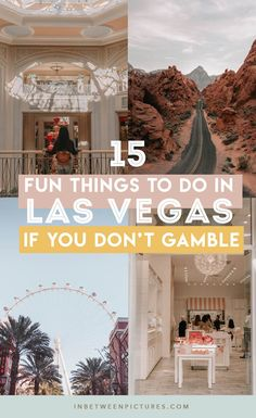 What to do in Las Vegas besides gamble? Plenty, here are 15 fun things to do in Las Vegas if you don't gamble. Day trip from las Vegas, museums, and more! Non-gamblers guide to Las Vegas. No casinos! Las Vegas Hotels, Las Vegas Vacation, Visit Las Vegas, Trips To Las Vegas, Vacation Ideas, Las Vegas Tours, Vegas Fun, North Las Vegas, Las Vegas Nevada