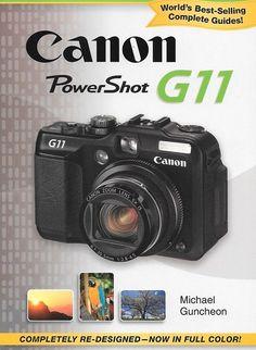 Magic Lantern Guides: Canon Powershot G11, PHOTOGRAPHY, CAMERAS, LENSES