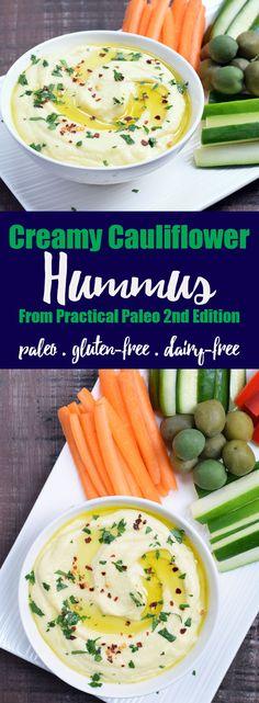 Creamy Cauliflower Hummus + Review of Practical Paleo 2nd Edition!