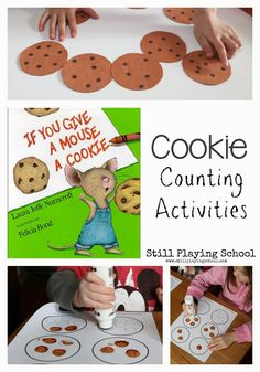 Still Playing School: If You Give a Mouse A Cookie Counting Activities -math activities Numbers Preschool, Preschool Lesson Plans, Preschool Literacy, Preschool Books, Classroom Activities, In Kindergarten, Learning Activities, Toddler Activities, Preschool Activities
