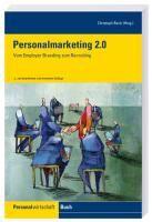 """Das freut: Die druckfrische, komplett überarbeitete 2. Auflage des Buchs """"Personalmarketing 2.0"""" war in der Post. Mit dabei: Der CYQUEST Beitrag über das eAssessment bei Tchibo..."""