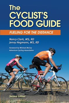 """""""The Cyclists Food Guide"""" A great reference to keep you fueled and performing at your best."""