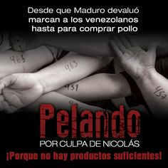 Desde que Maduro llegó al poder nos han lanzado dos devaluaciones #PelandoXCulpaDeNicolas
