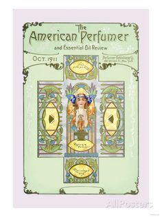 American Perfumer and Essential Oil Review, October 1911 Photo at AllPosters.com