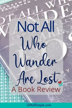 Book review of Not All Who Wander (Spiritually) Are Lost by Traci Rhoades Light Of Christ, Holy Week, Inspirational Books, Christian Living, Inspire Others, Book Reviews, Public School, Grief, Good News