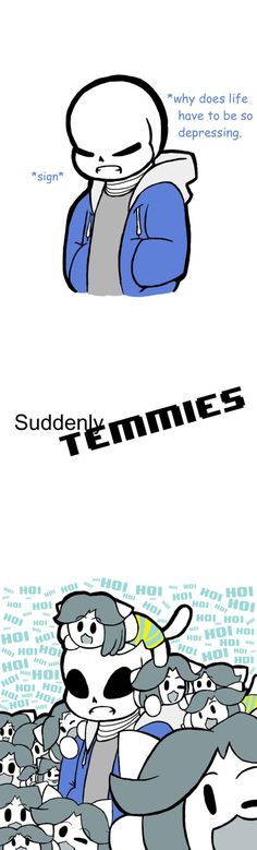 Suddenly Temmies by Physco-Player101 on DeviantArt