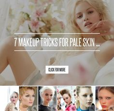 7. Colors to Avoid - 7 Makeup Tricks for Pale Skin ... → Makeup