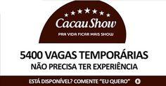 Cacau Show abre 5400 oportunidades de trabalho temporárias – Não precisa ter experiência