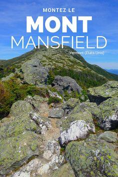 Une randonnée au Mont Mansfield, Vermont (États-Unis)