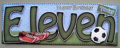 Birthday Football Large Dl Quick Card N Decoupage Birthday Numbers, Birthday Cards, Slider Cards, Paper Glue, 11th Birthday, Quick Cards, Creative Outlet, Sliders, I Card
