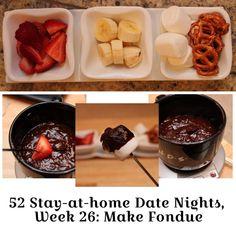 52 Date Nights, Week 26: Fondue Date Night --- i will definitely have to do a fondue night! <3