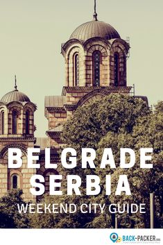 The ultimate weekend guide to exploring Belgrade, Serbia. Things to do, top food, restaurants and nightlife, where to stay + practical tips for getting around. Travel in Eastern Europe. | Back-Packer.org#Belgrade #Serbia