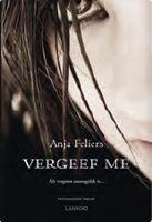 Tip van Kristof en Kath / Vergeef me - Anja Feliers / komt in oktober uit