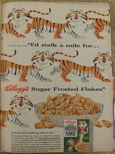 Tony the Tiger...he's Grrrrreat!!  1954