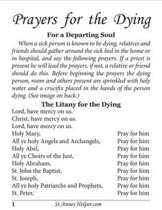 Printable Prayers for the Dying booklet to keep with your Sick Call set. Prepare for the Catholic sacrament of Extreme Unction and the death agony. Create your own Extreme Unction kit with instructions. Prayer Verses, Bible Prayers, Faith Prayer, Catholic Prayers, Prayer Quotes, My Prayer, Hospice Quotes, Prayers For The Dying, Prayer For The Sick