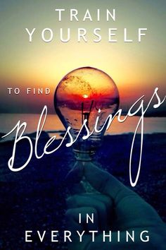 Find Blessings in Everything! #mindfulness #holisticliving