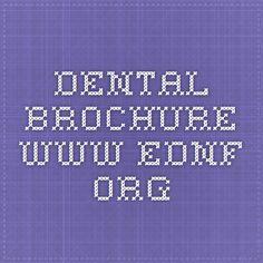 Dental Brochure www.ednf.org