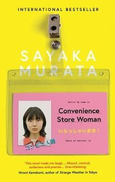 Booktopia has Convenience Store Woman by Sayaka Murata. Buy a discounted Paperback of Convenience Store Woman online from Australia's leading online bookstore. Japanese Novels, Japanese Literature, New Books, Good Books, Books To Read, Never Had A Boyfriend, Short Novels, Summer Books, Reading Lists
