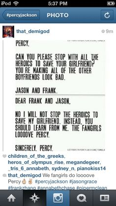 persassy jackson strikes again! but hes right all the fangirls do love some persassy! Percy Jackson Memes, Percy Jackson Books, Percy Jackson Fandom, Magnus Chase, Percy And Annabeth, Annabeth Chase, Team Leo, Wise Girl, Solangelo
