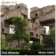 #ÜnlüMimarlar   Dünyaca ünlü 1938 doğumlu Kanadalı mimar Moshe Safdie'nin en önemli eseri Montreal'deki Habitat 67 olarak anılır.