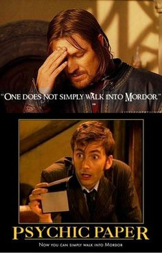 Dr Who could simply walk into Mordor... but would he really need to?