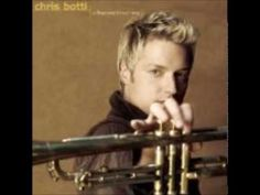 """Chris Botti - """"The Look Of Love""""    He plays a great classic oh so good.  He is a master of that trumpet."""