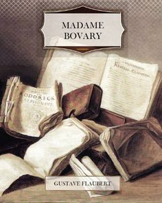Madame Bovary by Gustave Flaubert, http://www.amazon.com/dp/1466210303/ref=cm_sw_r_pi_dp_A8Mjqb14NGFPB