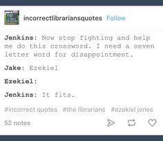 The Librarians; Jenkins; Ezekiel Jones; Jake Stone; Jacob Stone
